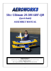 AeroWorks 50cc Ultimate 20-300 ARF-QB Toy Manual (72 pages)